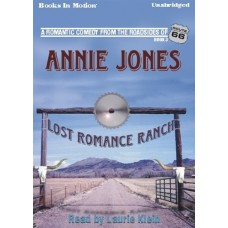 LOST ROMANCE RANCH, download, by Annie Jones, (Route 66 Series, Book 3), Read by Laurie Klein