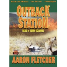 OUTBACK STATION, download, by Aaron Fletcher, (Outback Series, Book 2), Read by Jerry Sciarrio