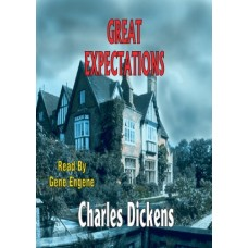 GREAT EXPECTATIONS, download, by Charles Dickens, Read by Gene Engene