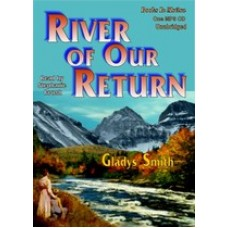 RIVER OF OUR RETURN, download, by Gladys Smith, Read by Stephanie Brush