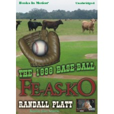 THE 1898 BASE-BALL FE-AS-KO, download,  by Randall Platt, (Fe-As-Ko Series, Book 3), Read by Jerry Sciarrio