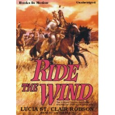 RIDE THE WIND, download, by Lucia St. Clair Robson (Lucia Robson), Read by Laurie Klein