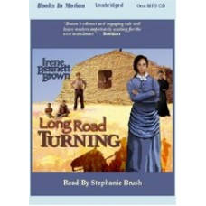 LONG ROAD TURNING, download, by Irene Bennett Brown, (Women of Paragon Springs Series, Book 1), Read by Stephanie Brush