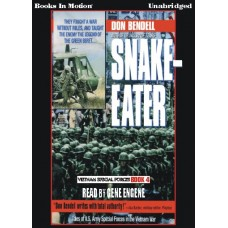 SNAKE EATER, download, by Don Bendell, (Vietnam Special Forces Series, Book 4), Read by Gene Engene