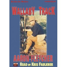 WALLABY TRACK, download, by Aaron Fletcher, (Outback Series, Book 4), Read by Kris Faulkner