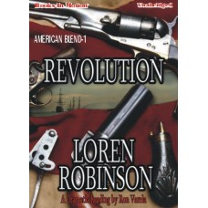 REVOLUTION, download, by Loren Robinson, (American Blend Series, Book 1), Read by Ron Varela