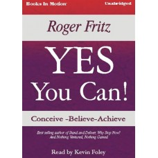YES YOU CAN!, download, by Roger Fritz, Read by Kevin Foley