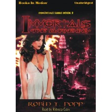 IMMORTALS: THE DARKENING, download, by Robin T. Popp, (Immortals Series, Book 2), Read by Rebecca Cook