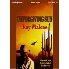 UNFORGIVING SUN, download, by Ray Malone, Read by Cameron Beierle
