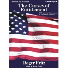 THE CURSES OF ENTITLEMENT, download, by Roger Fritz, Read by Kevin Foley
