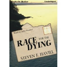 RACE FOR THE DYING, download, by Steven F. Havill, (Dr. Thomas Parks Series, Book 1), Read by John Pruden