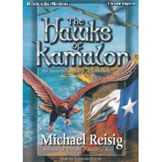 THE HAWKS OF KAMALON, download, by Michael Reisig, Read by Cameron Beierle