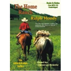 THE HOME RANCH, download, by Ralph Moody, (Little Britches Series, Book 3), Read by Cameron Beierle