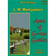 ANNE OF GREEN GABLES, download, by L.M. Montgomery, (Anne Series, Book 1), Read by Laurie Klein