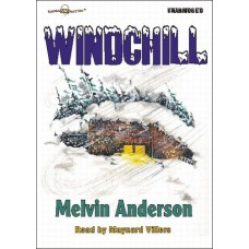 WINDCHILL, download, by Melvin Anderson, Read by Maynard Villers