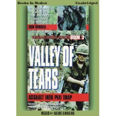VALLEY OF TEARS, download, by Don Bendell, (Vietnam Special Forces Series, Book 3), Read by Gene Engene