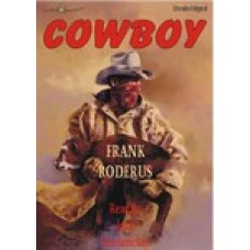 COWBOY, download, by Frank Roderus, Read by Jack Sondericker