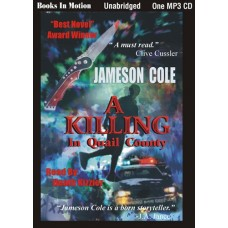 A KILLING IN QUAIL COUNTY, download, by Jameson Cole, Read by Heath Kizzier