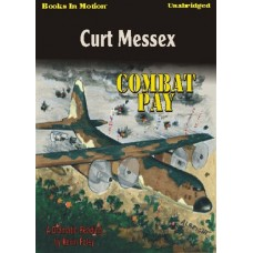 COMBAT PAY, download, by Curt Messex, Read by Kevin Foley