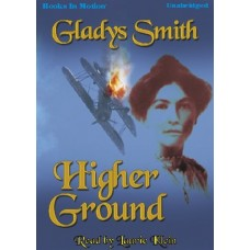 HIGHER GROUND, download, by Gladys Smith, Read by Laurie Klein