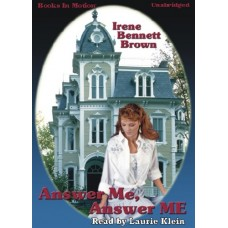 ANSWER ME, ANSWER ME, download, by Irene Bennett Brown, Read by Laurie Klein