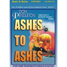 ASHES TO ASHES, download, by Don Pendleton, (Ashton Ford Series, Book 1), Read by Gregory Papst