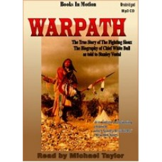 WARPATH, download, by Stanley Vestal, Read by Michael Taylor