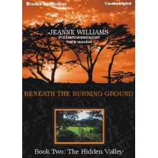 THE HIDDEN VALLEY, download, by Jeanne Williams, (Beneath the Burning Ground Series, Book 2), Read by Laurie Klein