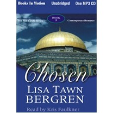 CHOSEN, download, by Lisa Tawn Bergren, (The Full Circle Series, Book 5), Read by Kris Faulkner