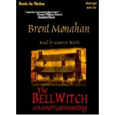 THE BELL WITCH - AN AMERICAN HAUNTING, download, by Brent Monahan, Read by Cameron Beierle