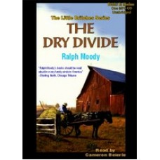 THE DRY DIVIDE, download, by Ralph Moody, (Little Britches Series, Book 7), Read by Cameron Beierle