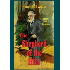 THE SHEPHERD OF THE HILLS, download, by Harold Bell Wright, Read by Jack Sondericker