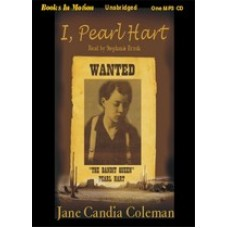I, PEARL HART, download, by Jane Candia Coleman, Read by Stephanie Brush