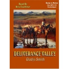 DELIVERANCE VALLEY, download, by Gladys Smith, Read by Kris Faulkner