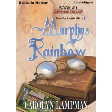 MURPHY'S RAINBOW, download, by Carolyn Lampman, (Cheyenne Trilogy Series, Book 1), Read by Laurie Klein