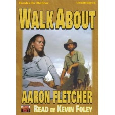 WALK ABOUT, download, by Aaron Fletcher, (Outback Series, Book 3), Read by Kevin Foley