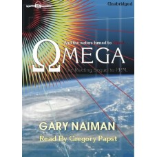 OMEGA, download, by Gary Naiman, Read by Greg Papst