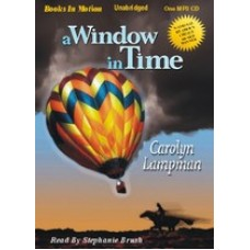 A WINDOW IN TIME, download, by Carolyn Lampman, Read by Stephanie Brush