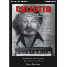 CULLOTTA, download, by Dennis N. Griffin and Frank Cullotta, Read by Michael Taylor