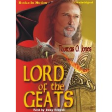 LORD OF THE GEATS, download, by Thomas O. Jones, Read by Jerry Sciarrio