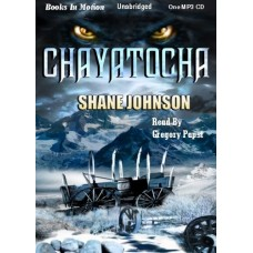 CHAYATOCHA, download, by Shane Johnson, Read by Greg Papst
