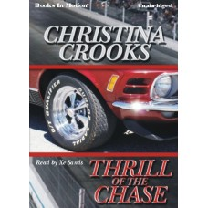 THRILL OF THE CHASE, download, by Christina Crooks, Read by Xe Sands