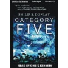CATEGORY FIVE, download, by Philip S. Donlay, Read by Chris Kennedy