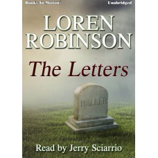 FREE DOWNLOAD - THE LETTERS by Loren Robinson, Read by Jerry Sciarrio
