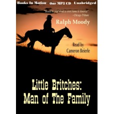 MAN OF THE FAMILY, download, by Ralph Moody, (Little Britches Series, Book 2), Read by Cameron Beierle