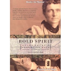 BOLD SPIRIT, download, by Linda Lawrence Hunt, Read by Pat Stien