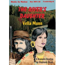 THE RIVER'S DAUGHTER, download, by Vella Munn, (The Soul Survivors Series, Book 4), Read by Stephanie Brush