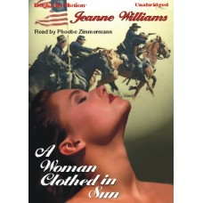 A WOMAN CLOTHED IN SUN, download, by Jeanne Williams, Read by Phoebe Zimmermann