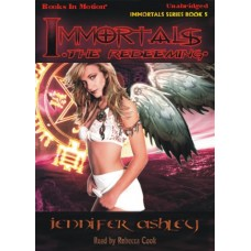 IMMORTALS: THE REDEEMING, download, by Jennifer Ashley, (Immortals Series, Book 5), Read by Rebecca Cook