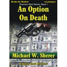 AN OPTION ON DEATH, download, by Michael Sherer, (Emerson Ward Series, Book 1), by Reed McColm